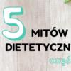 mit dietetyczny