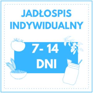 jadlospis indywidualny 7 14 dni