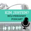 kim jestem moj pierwszy podcast lelcia