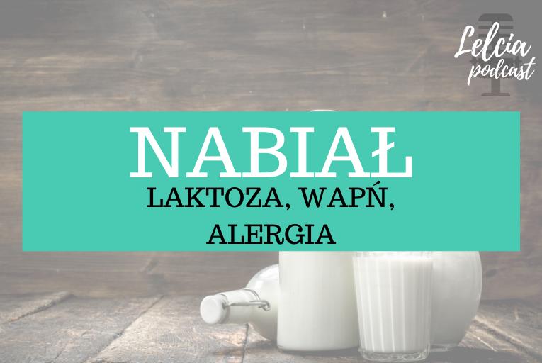 nabial nietolerancja laktozy alergia na bialka mleka krowiego wapn i jego zrodla