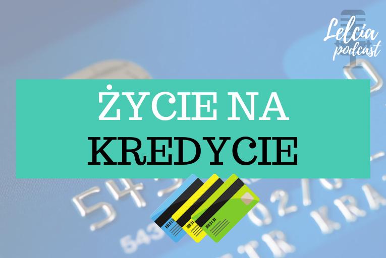 zycie na kredycie